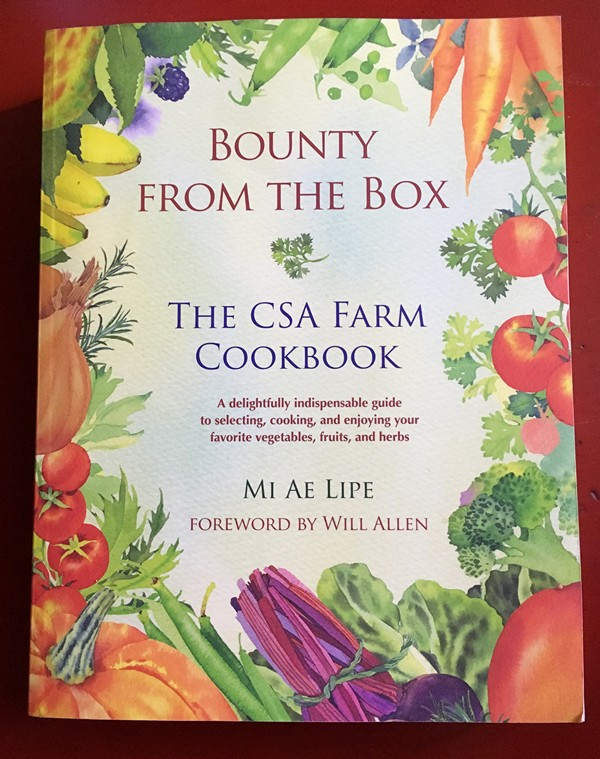 Accidental Locavore Bounty From the Box Cookbook
